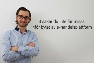 Max Sokolov. 3 tips vid byte av e-handelsplattform